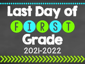 First and Last Day of School Signs - Grades Pre- 8th! 2018-2019