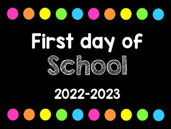 First and Last Day of School Signs PreK-6