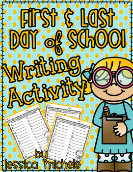 First and Last Day of School Writing Activity