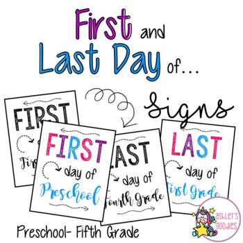 First and Last Day of... Signs (preschool-fifth grade)