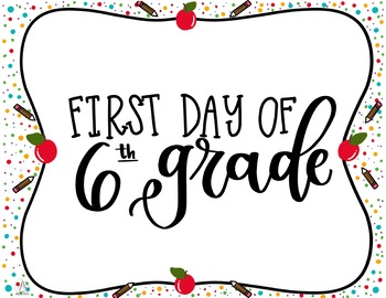 First and Last Day of Sixth Grade Printable