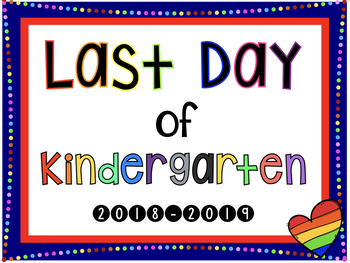 First and Last Day/Week of School Signs (Preschool-6th Grade)
