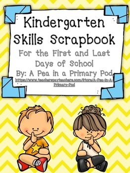 First and Last Days of Kindergarten: My Skills Scrapbook