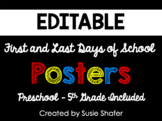 First and Last Days of School Posters (UPDATED and EDITABLE)