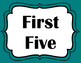 First and Last Five - Teal Chevron