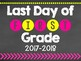 First and Last Day of School Signs - Grades Pre- 8th!