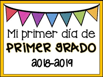 First and Last Day of School Signs (English and Spanish)