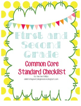 First and Second Grade Combined Common Core Checklist