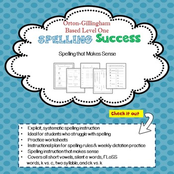 Orton-Gillingham Based Level One Spelling Success