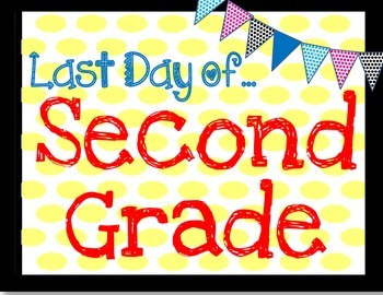 First and last day of second grade sign
