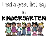 First day certificate for Kindergarten (I had a great first day in Kindergarten)