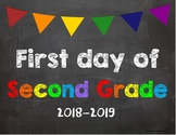 First day of 2nd Grade Poster/Sign 2018-2019 date
