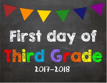 First day of 3rd Grade Poster/Sign 2017-2018 date