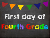 First day of 4th Grade Poster/Sign