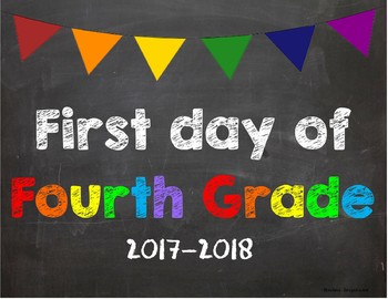 First day of 4th Grade Poster/Sign 2017-2018 date