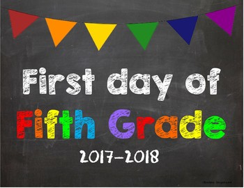 First day of 5th Grade Poster/Sign 2017-2018 date