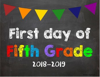 First day of 5th Grade Poster/Sign 2018-2019 date
