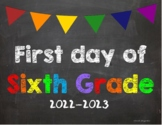 First day of 6th Grade Poster/Sign 2021-2022 date