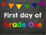 First day of Grade 1 Poster/Sign