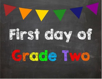 First day of Grade 2 Poster/Sign