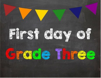 First day of Grade 3 Poster/Sign