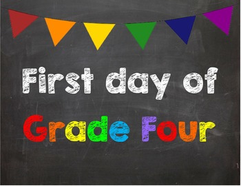 First day of Grade 4 Poster/Sign