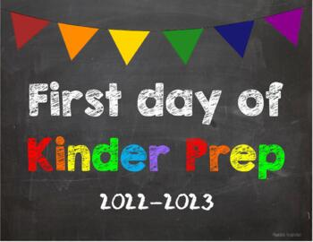 First day of Kinder Prep Poster/Sign 2019-2020 date