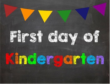 First day of Kindergarten Poster/Sign