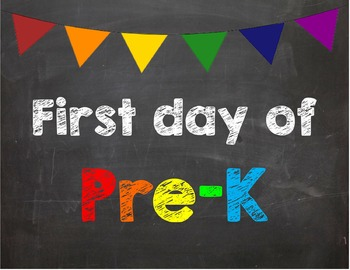 First day of Pre K Poster/Sign