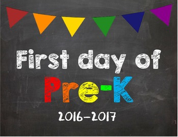 First day of Pre K Poster/Sign 2016-2017 date