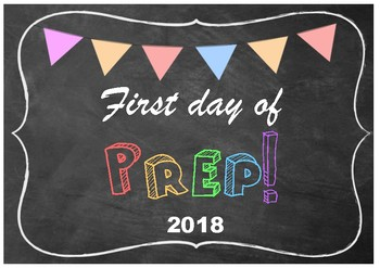 First day of Prep sign