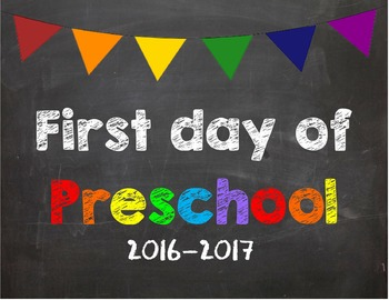 First day of Preschool Poster/Sign 2016-2017 date