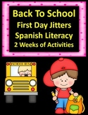 August SPANISH Literacy:  No Prep Activities for the First