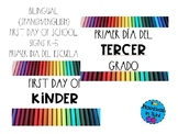 First day of School/Primer día del escuela K-5 Sign Rainbo