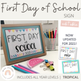 First day of School Sign   2021   EDITABLE   Tropical colour palette