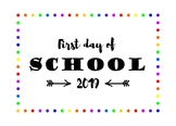 First day of School Sign rainbow border