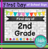 First day of Second Grade Sign