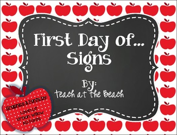 First day of.... Signs