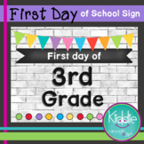 First day of Third Grade Sign