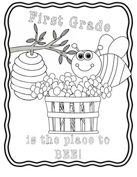 First day of school coloring page- First grade is the place to BEE!