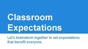 First days of school: Setting Classroom Expectations