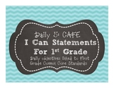 First grade ELA I Can Statements for Daily 5 CAFE (Common Core Standards)