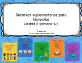 First grade- Maravillas - Unit 2 Bundle
