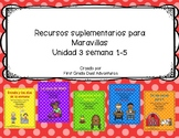 First grade- Maravillas - Unit 3 Bundle