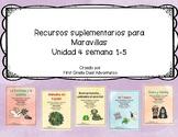 First grade- Maravillas - Unit 4 Bundle