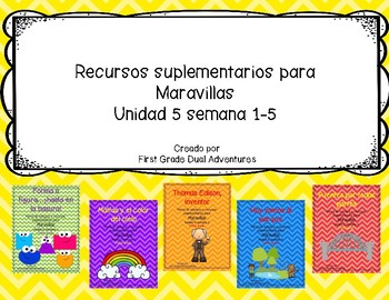 First grade- Maravillas - Unit 5 Bundle