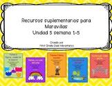 First grade- Maravillas - Unit 5 Bundle