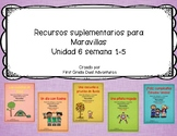 First grade- Maravillas - Unit 6 Bundle