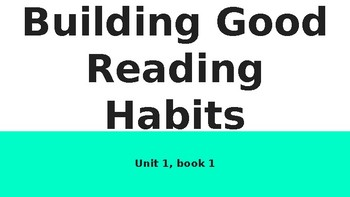 Units of Study ppt, Unit 1 Building Good Reading Habits: 1st, 18 targets