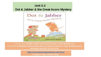 First grade unit 5 story 3  Dot and Jabber